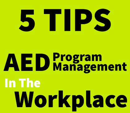 Implementing AED program management at work