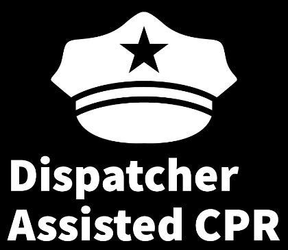 Understanding dispatcher-assisted CPR