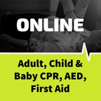 Adult, Child, Infant First Aid/CPR/ AED Certification (Blended) - American Red Cross